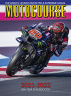 Motocourse 2021-2022: The World's Leading Grand Prix and Superbike Annual Cover Image