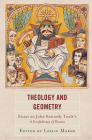 Theology and Geometry: Essays on John Kennedy Toole's A Confederacy of Dunces (Politics) Cover Image