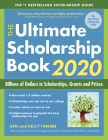 The Ultimate Scholarship Book 2020: Billions of Dollars in Scholarships, Grants and Prizes Cover Image