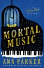 Mortal Music (Silver Rush Mysteries #7) Cover Image
