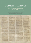 Codex Sinaiticus: New Perspectives on the Ancient Biblical Manuscript Cover Image