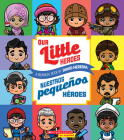 Our Little Heroes / Nuestros pequeños héroes Cover Image