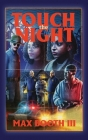 Touch the Night Cover Image