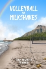 Volleyball for Milkshakes Cover Image
