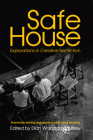 Safe House: Explorations in Creative Nonfiction Cover Image