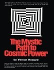 The Mystic Path to Cosmic Power Cover Image