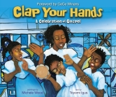 Clap Your Hands: A Celebration of Gospel Cover Image