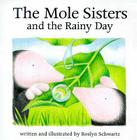Mole Sisters and the Rainy Day Cover Image