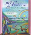 My America: A Poetry Atlas of the United States Cover Image