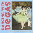 Dancing with Degas (Mini Masters) Cover Image