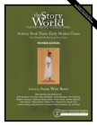 Story of the World, Vol. 3 Activity Book, Revised Edition: History for the Classical Child: Early Modern Times Cover Image