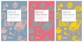 Diary of Your Home: Ideas, Tips, and Prompts for Recording and Organizing Everything Cover Image
