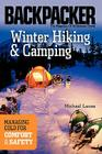 Winter Hiking and Camping (Backpacker Magazine) Cover Image