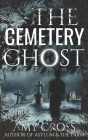 The Cemetery Ghost Cover Image
