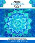 Adult Coloring Book: De-Stress, Relax & Let Go With 50 Mandala Mediation Patterns Cover Image