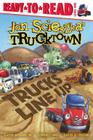 Trucks Line Up: Ready-to-Read Level 1 (Jon Scieszka's Trucktown) Cover Image