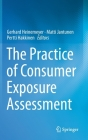 The Practice of Consumer Exposure Assessment Cover Image
