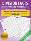 Division Facts Math Practice Worksheet Arithmetic Workbook With Answers: Daily Practice guide for elementary students and other kids Cover Image