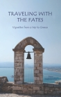 Traveling with the Fates: Vignettes from a trip to Greece Cover Image