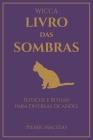 Wicca - Livro das Sombras: Feitiços e Rituais para Diversas Ocasiões Cover Image