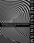 Dimensionism: Modern Art in the Age of Einstein Cover Image
