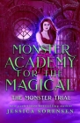 Monster Academy for the Magical 3: The Monster Trial Cover Image