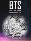 BTS dots lines spirals coloring book: outside the lines coloring book, New kind of stress relief coloring book for adults - dots lines and spirals col Cover Image