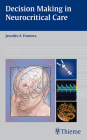 Decision Making in Neurocritical Care Cover Image