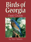Birds of Georgia Field Guide (Our Nature Field Guides) Cover Image