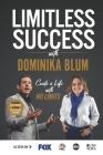Limitless Success with Dominika Blum Cover Image