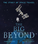 The Big Beyond: The Story of Space Travel Cover Image