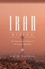 Iran Rising: The Survival and Future of the Islamic Republic Cover Image