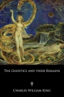 The Gnostics and their Remains Cover Image