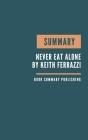 Summary: Never Eat Alone Book Summary - How to built a network. Cover Image