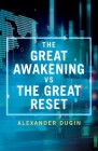The Great Awakening vs the Great Reset Cover Image