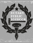Notary Public Log Book: Notary Book To Log Notorial Record Acts By A Public Notary Vol-1 Cover Image
