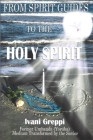From Spirit Guides to the Holy Spirit Cover Image