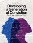 Developing a Generation of Conviction: Men of Honor and Women of Worth Cover Image