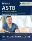 ASTB Study Guide 2021-2022: ASTB-E Test Prep Book with Practice Questions for the Aviation Selection Test Battery Exam Cover Image