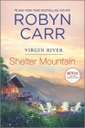 Shelter Mountain: A Virgin River Novel Cover Image
