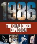 The Challenger Explosion (Disasters for All Time) Cover Image