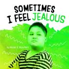 Sometimes I Feel Jealous Cover Image