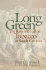 Long Green: The Rise and Fall of Tobacco in South Carolina (Wormsloe Foundation) Cover Image