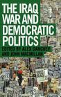 The Iraq War and Democratic Politics Cover Image