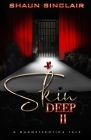Skin Deep 2: A Gangsterotica Tale Cover Image