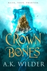 Crown of Bones (The Amassia Series #1) Cover Image