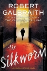 The Silkworm (Cormoran Strike Novel #2) Cover Image