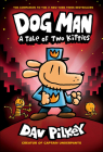 Dog Man 3: A Tale of Two Kitties Cover Image