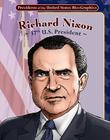 Richard Nixon: 37th U.S. President (Presidents of the United States Bio-Graphics) Cover Image