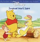 Oh, Bother! Someone Won't Share Cover Image